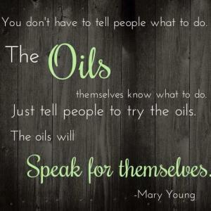 oils speak for themselves